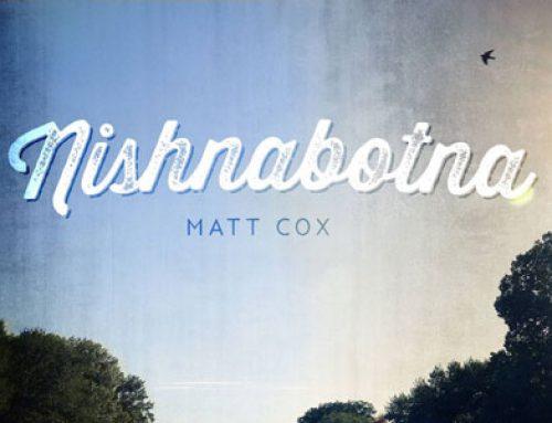 Matt Cox, new release 'Nishnabotna'